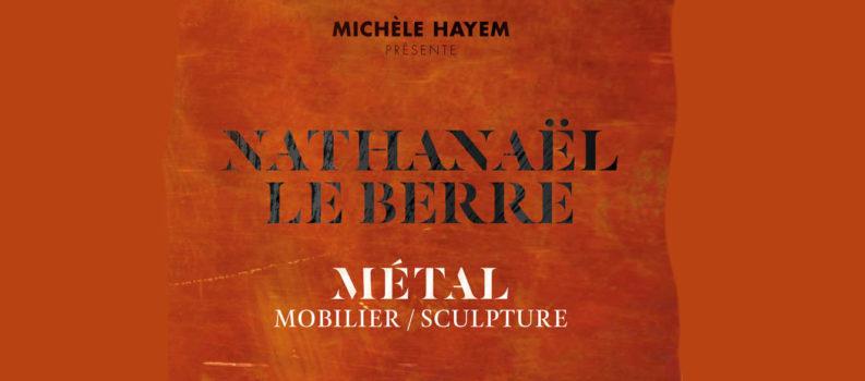 "Exhibition ""Métal"", Michèle Hayem gallery, from September 16 to October 3, 2020, 5 rue de Beaune Paris 7ème"